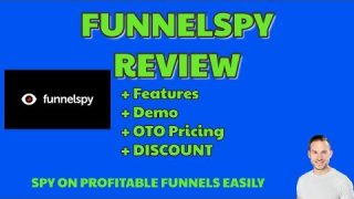 FunnelSpy Review | Discount | Demo | View product OTO offers and replicate PROFITABLE funnel