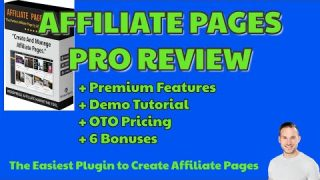 Affiliate Pages Pro Review | Updates | Premium Features | 6 BONUSES | Early Bird Pricing NOW😍