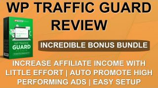 WP Traffic Guard Review | Easy Way to Make Additional Commissions