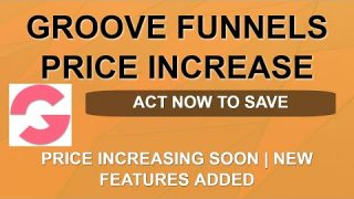 Groove Funnels Price Increase ⬆️⬆️ | Final Warning | ClickFunnels Killer | Split Pay Available