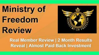 Ministry of Freedom Review | Member Review | 2 Months Results